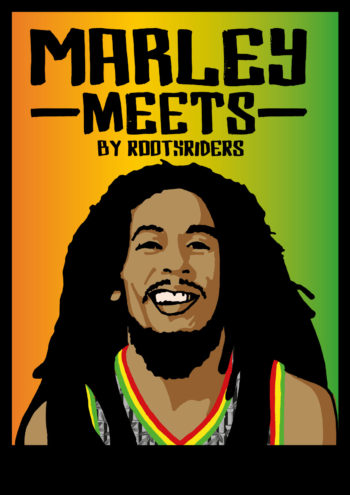 Marley meets… by Rootsriders