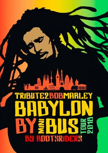 Tribute2BobMarley by Rootsriders – Babylon By Mini Bus Tour